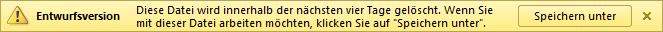 Gelbe Infoleiste bei Ungespeicherten Dateien in PowerPoint 2010 (Beta)