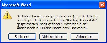 Word 2010: Speichern der Building Blocks.dotx unbedingt bestätigen