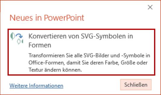 Die Update-Info weist darauf hin, dass das Umwandeln von SVG-Bildern in Office-Formen wieder verfügbar ist