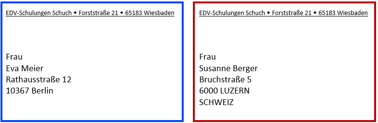 Unterschiedliche Anschriften für Empfäger in Deutschland und im Ausland